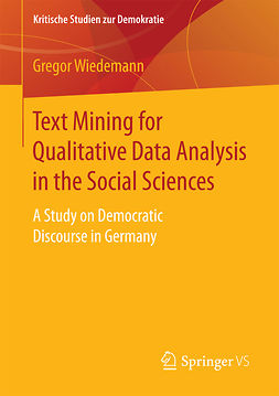 Wiedemann, Gregor - Text Mining for Qualitative Data Analysis in the Social Sciences, ebook