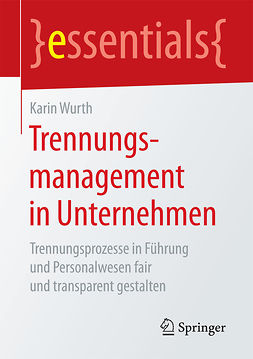 Wurth, Karin - Trennungsmanagement in Unternehmen, ebook