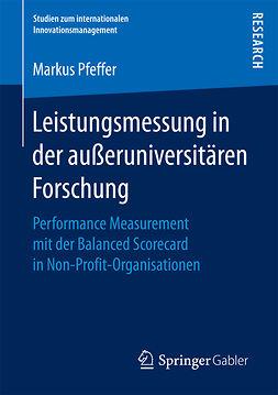 Pfeffer, Markus - Leistungsmessung in der außeruniversitären Forschung, e-bok