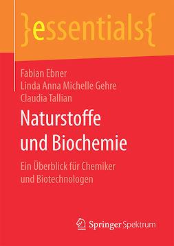 Ebner, Fabian - Naturstoffe und Biochemie, ebook