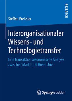 Preissler, Steffen - Interorganisationaler Wissens- und Technologietransfer, e-kirja