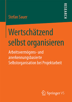 Sauer, Stefan - Wertschätzend selbst organisieren, e-kirja