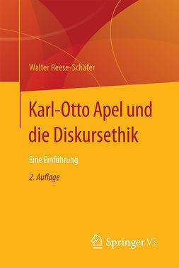 Reese-Schäfer, Walter - Karl-Otto Apel und die Diskursethik, ebook