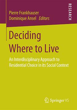 Ansel, Dominique - Deciding Where to Live, ebook