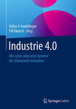 Andelfinger, Volker P. - Industrie 4.0, ebook