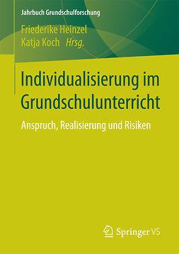 Heinzel, Friederike - Individualisierung im Grundschulunterricht, ebook