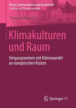 Heimann, Thorsten - Klimakulturen und Raum, ebook