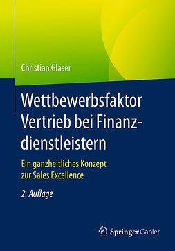 Glaser, Christian - Wettbewerbsfaktor Vertrieb bei Finanzdienstleistern, ebook