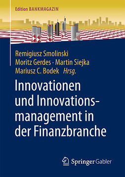 Bodek, Mariusz C - Innovationen und Innovationsmanagement in der Finanzbranche, e-bok