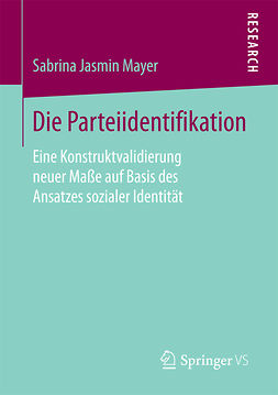 Mayer, Sabrina Jasmin - Die Parteiidentifikation, ebook