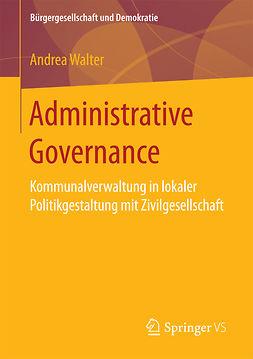 Walter, Andrea - Administrative Governance, e-bok