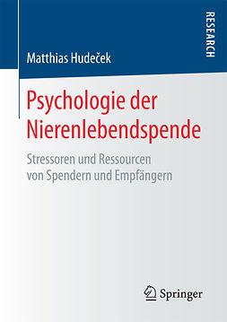 Hudeček, Matthias - Psychologie der Nierenlebendspende, ebook