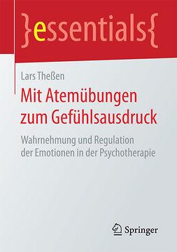 Theßen, Lars - Mit Atemübungen zum Gefühlsausdruck, ebook