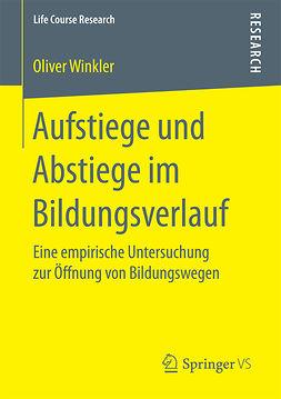 Winkler, Oliver - Aufstiege und Abstiege im Bildungsverlauf, ebook