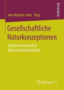 Rückert-John, Jana - Gesellschaftliche Naturkonzeptionen, ebook