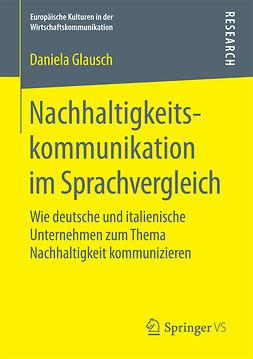 Glausch, Daniela - Nachhaltigkeitskommunikation im Sprachvergleich, ebook