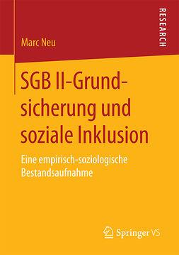 Neu, Marc - SGB II-Grundsicherung und soziale Inklusion, ebook
