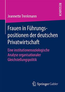 Trenkmann, Jeannette - Frauen in Führungspositionen der deutschen Privatwirtschaft, ebook