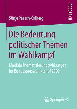 Paasch-Colberg, Sünje - Die Bedeutung politischer Themen im Wahlkampf, ebook