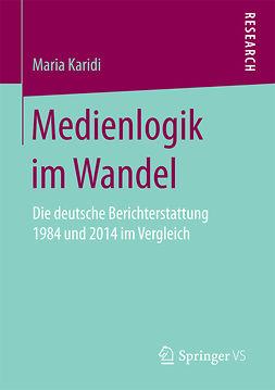 Karidi, Maria - Medienlogik im Wandel, ebook