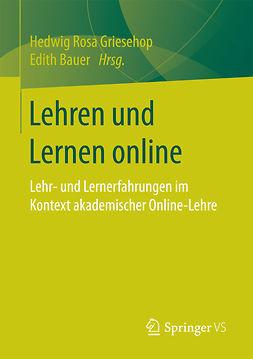 Bauer, Edith - Lehren und Lernen online, ebook