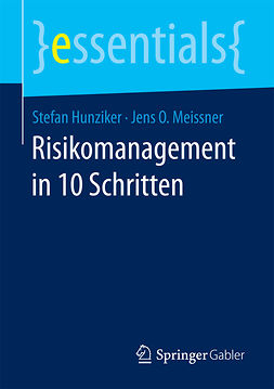 Hunziker, Stefan - Risikomanagement in 10 Schritten, ebook