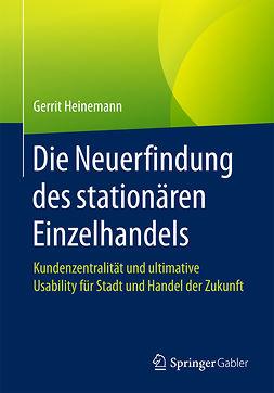 Heinemann, Gerrit - Die Neuerfindung des stationären Einzelhandels, ebook