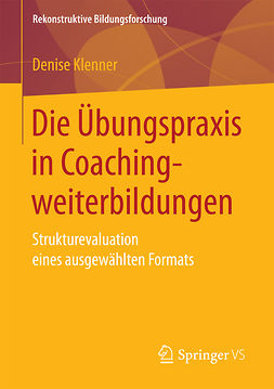Klenner, Denise - Die Übungspraxis in Coachingweiterbildungen, ebook