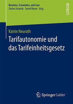 Neurath, Katrin - Tarifautonomie und das Tarifeinheitsgesetz, ebook