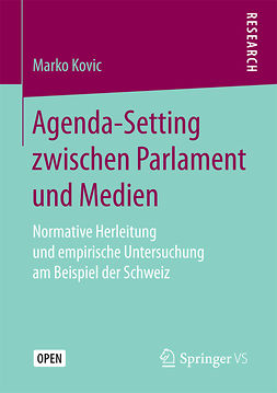 Kovic, Marko - Agenda-Setting zwischen Parlament und Medien, ebook