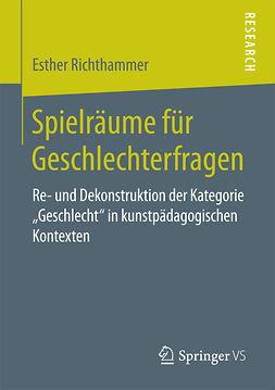 Richthammer, Esther - Spielräume für Geschlechterfragen, e-kirja