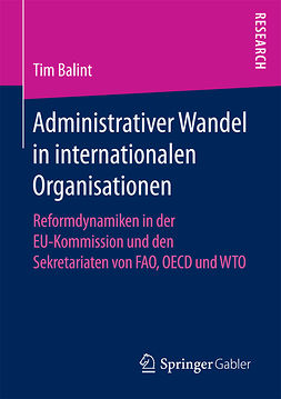 Balint, Tim - Administrativer Wandel in internationalen Organisationen, ebook