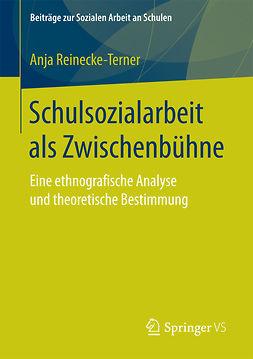 Reinecke-Terner, Anja - Schulsozialarbeit als Zwischenbühne, ebook