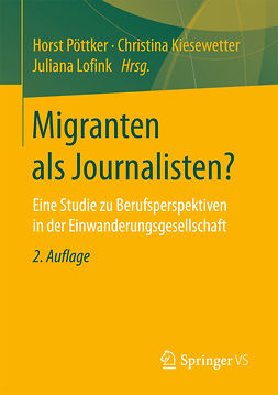 Kiesewetter, Christina - Migranten als Journalisten?, e-kirja