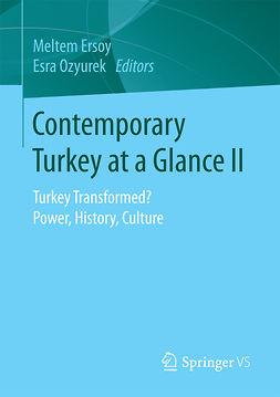 Ersoy, Meltem - Contemporary Turkey at a Glance II, e-kirja