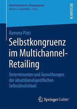 Platt, Ramona - Selbstkongruenz im Multichannel-Retailing, ebook