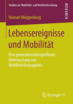 Müggenburg, Hannah - Lebensereignisse und Mobilität, ebook