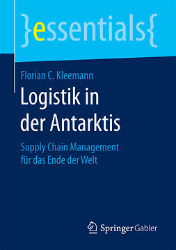 Kleemann, Florian C. - Logistik in der Antarktis, ebook