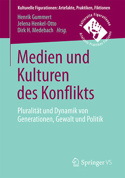 Gummert, Henrik - Medien und Kulturen des Konflikts, ebook