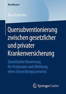 Asdecker, Tina - Quersubventionierung zwischen gesetzlicher und privater Krankenversicherung, ebook