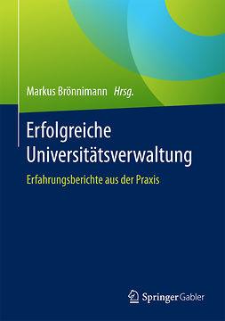 Brönnimann, Markus - Erfolgreiche Universitätsverwaltung, ebook