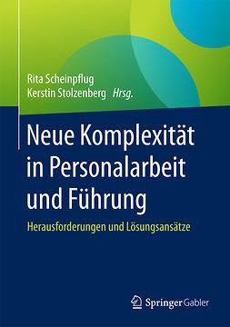 Scheinpflug, Rita - Neue Komplexität in Personalarbeit und Führung, e-bok