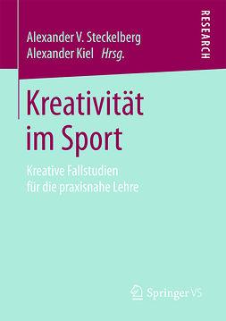 Kiel, Alexander - Kreativität im Sport, ebook