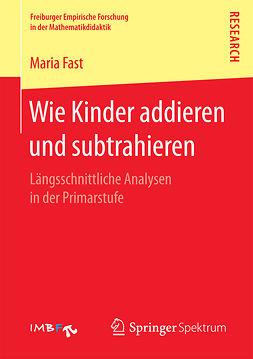 Fast, Maria - Wie Kinder addieren und subtrahieren, ebook
