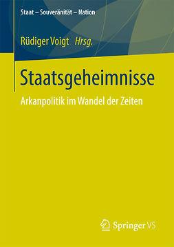 Voigt, Rüdiger - Staatsgeheimnisse, ebook