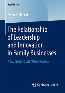 Nadkarni, Swen - The Relationship of Leadership and Innovation in Family Businesses, ebook
