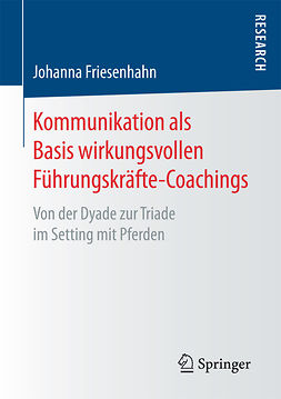 Friesenhahn, Johanna - Kommunikation als Basis wirkungsvollen Führungskräfte-Coachings, ebook