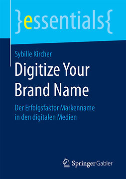 Kircher, Sybille - Digitize Your Brand Name, ebook