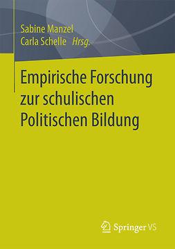 Manzel, Sabine - Empirische Forschung zur schulischen Politischen Bildung, ebook