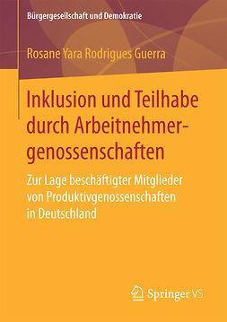 Guerra, Rosane Yara Rodrigues - Inklusion und Teilhabe durch Arbeitnehmergenossenschaften, ebook